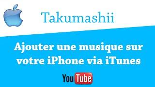 Ajouter une musique sur votre iPhone via iTunes