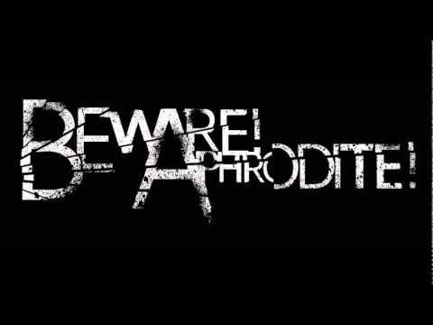 Beware! Aphrodite! - Timeless Remastered (by Rob Varga)