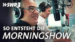 Hinter den Kulissen der Morningshow | SWR3 Radio