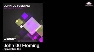 John 00 Fleming  - Generation like (Original mix)