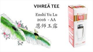 VLOG16 - Enshi Yu Lu AA 2016 - Vihreä tee + Teepullo