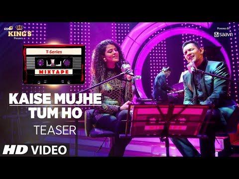 T-Series Mixtape: Kaise Mujhe/Tum Ho Song Teaser | Palak Muchhal, Aditya Narayan