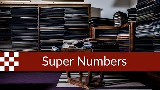 Super 130s, Super 160s : What do Super Numbers Mean?