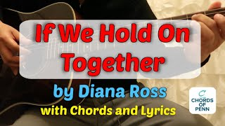 If We Hold On Together Diana Ross Chords (Guitar Cover)