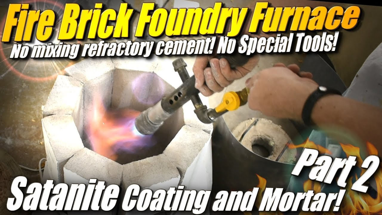 Fire Brick Foundry : How to make a fire brick foundry furnace part applying