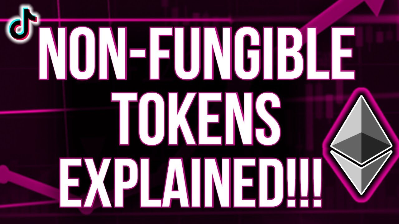 Non-Fungible Tokens Explained In 1 Minute and Why They Are So Important! (NFTS)