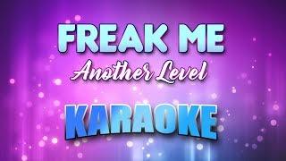 Another Level - Freak Me (Karaoke version with Lyrics)