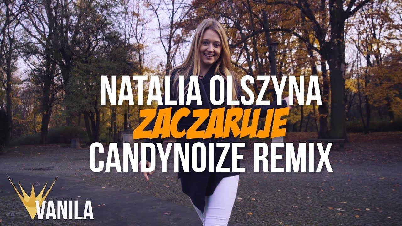 Natalia Olszyna – Zaczaruje (CandyNoize Remix)