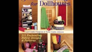 Home Book Summary: Soft Furnishings For Dollhouses: 215 Enchanting Nosew Designs  Patterns By La...