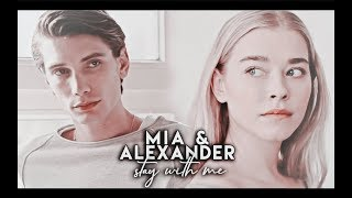 mia + alexander | stay with me [+2x04]