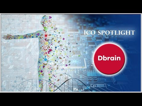 Dbrain - AI on The Blockchain | FinTech Business on The Blockchain | ICOs to watch 2018