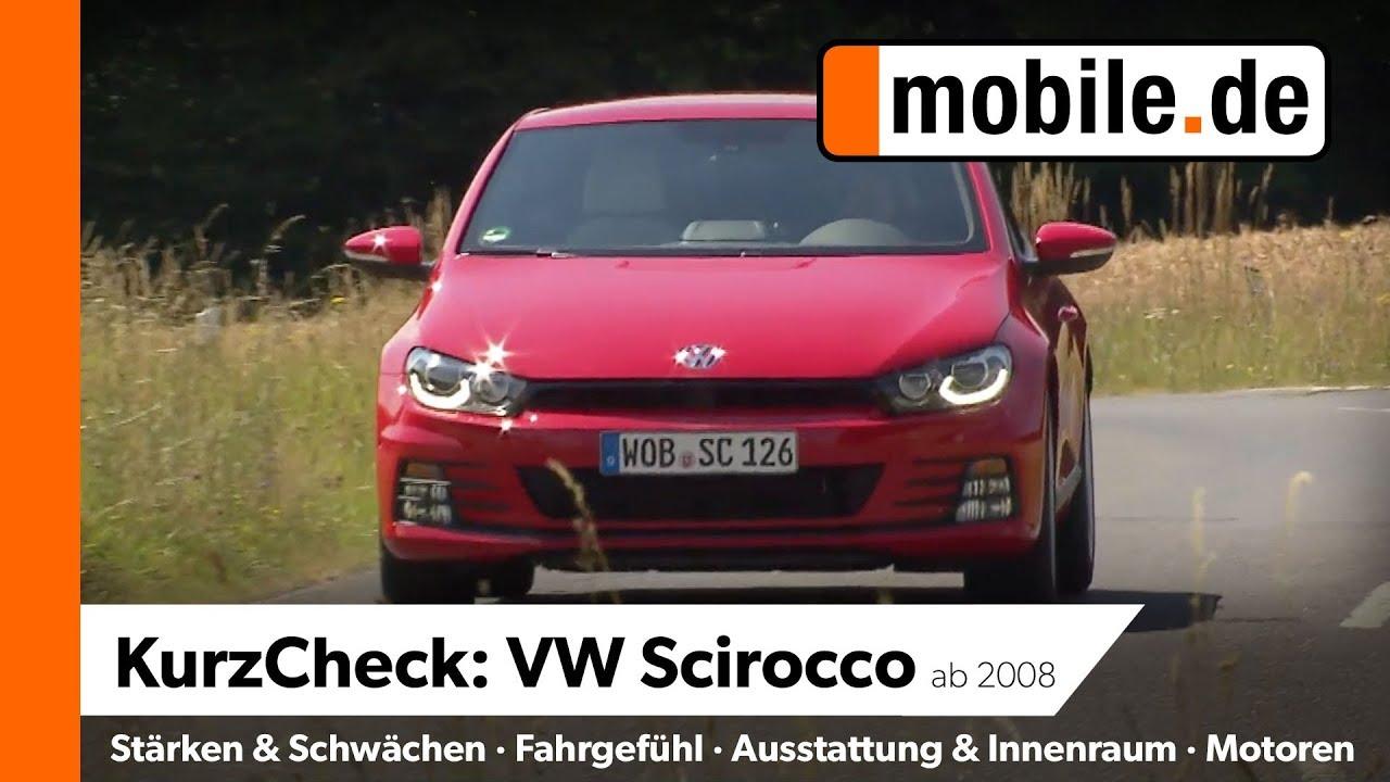 Vw Scirocco Ab 2008 Mobilede Kurzcheck Youtube