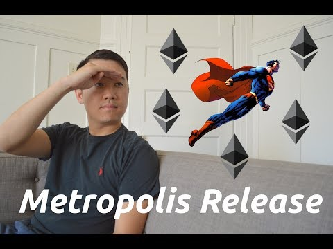 What Is Ethereum's METROPOLIS Release? And Why YOU Should Care!