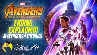 AVENGERS: INFINITY WAR - Ending Explained & Avengers 4 Theories