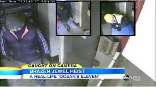 'Ocean's Eleven' in Real Life: $150 Million Jewelry Heist Caught on Tape