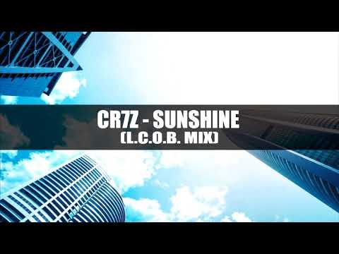 Cr7z - Sunshine (L.C.O.B. MIX)
