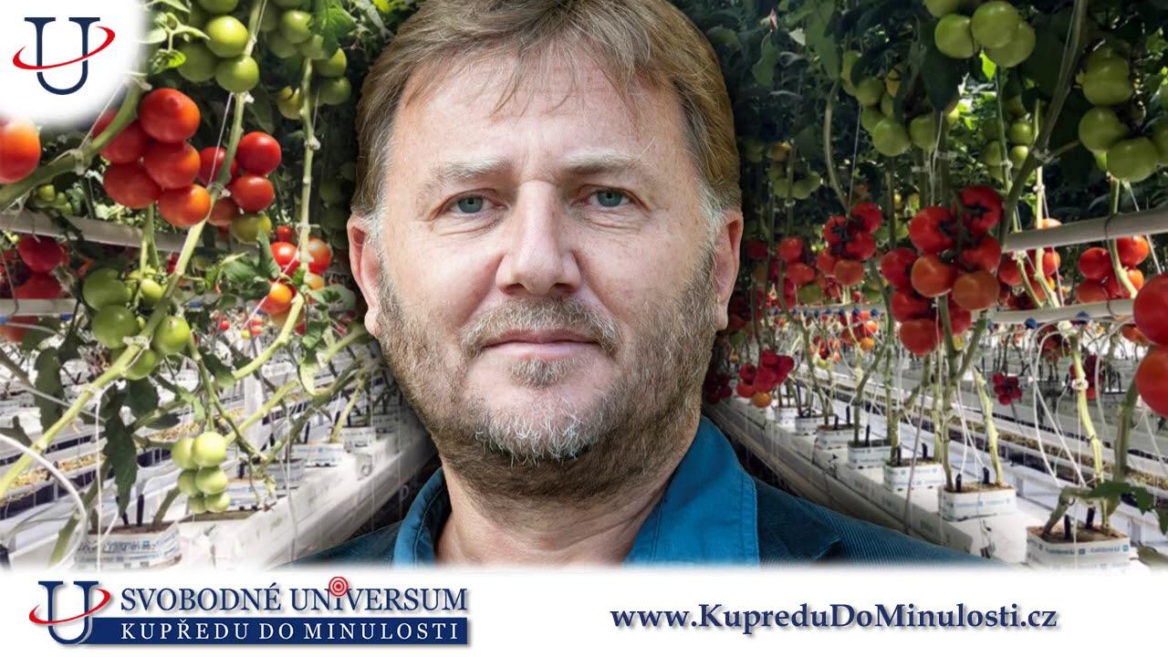 David Storch 1. díl: Představa, že budeme mít přírodu a zemědělství pod kontrolou, je iluzorní