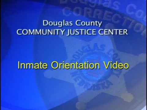 Douglas County Community Justice Center Inmate Orientation Video