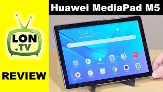 Huawei MediaPad M5 Android Tablet Review
