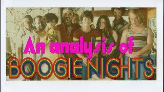 Boogie Nights - Film Analysis & Meaning [Full HD]