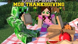 Minecraft: HOW WOULD MOBS CELEBRATE THANKSGIVING?! - MOBNIFICENT THANKSGIVING - Custom Map
