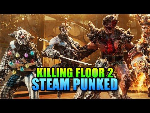 Killing Floor 2 Gets Steam Punked!   Back & Kickin Brass Update