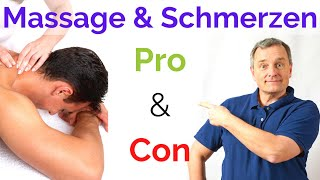 Massage bei Schmerzen: Pro und Contra