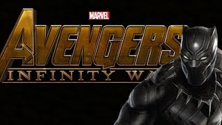 Avengers: Infinity War (Black Panther Style)