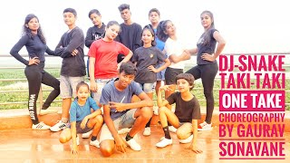 DJ Snake-Taki Taki Ft.Salena Gomez,Cardi B,Ozuna|Dance Choreography By Gaurav Sonavane | One Take