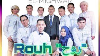 Gambar cover Rouh ( روح ) Lirik + Arti by El-Mighwar Gambus