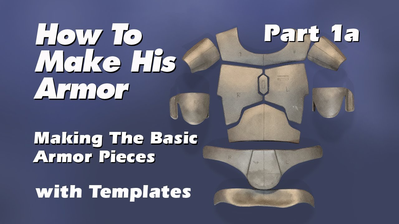 How To Make Boba Fett Armor Step By Step Guide Part 1a Youtube