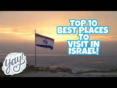 TOP 10 PLACES TO VISIT IN ISRAEL!! 🇮🇱🇮🇱