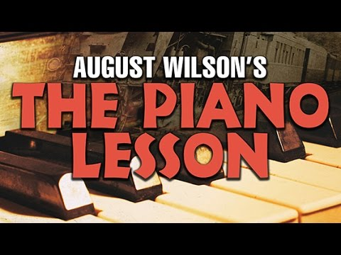 The Piano Lesson Preview - McCarter Theatre Center