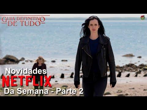 Netflix Novidades da Semana Julho 2018 - Parte 2 | Guia Definitivo de Tudo