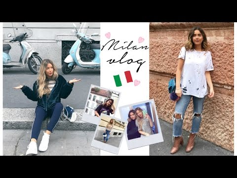 MILAN VLOG | Sophia and Cinzia