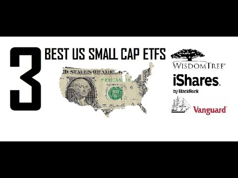 Best US Small Cap ETFS To Invest