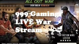 Walking Dead : Road to Survival - FACTION WAR LIVE - 999 Gaming LIVE STREAM with Kilzhot