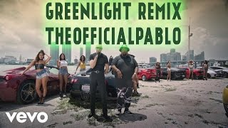 Pitbull - Greenlight ft. Flo Rida, LunchMoney Lewis (remix)