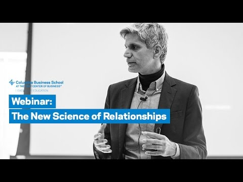 The New Science of Relationships