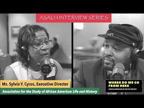 Ms. Sylvia Y. Cyrus - Executive Director, ASALH
