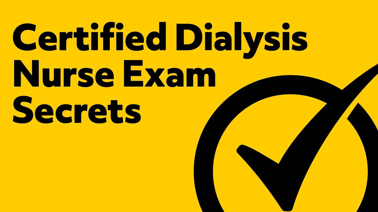 Certified Dialysis Nurse Exam Secrets (Study Guide)