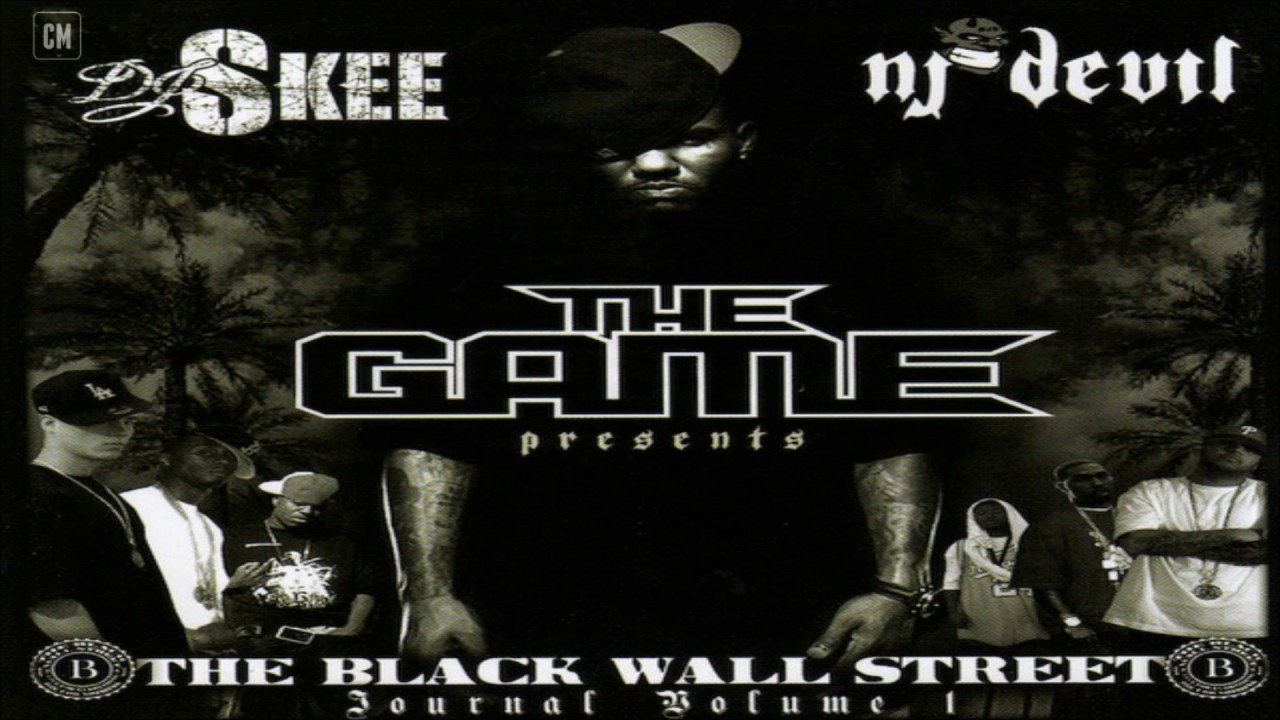 Black Wall Street The Game the game - presents: the black wall street journal, vol. 1 [full