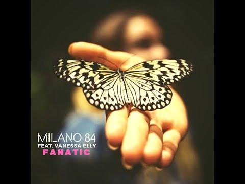 Milano 84 - Fanatic (Official Video)