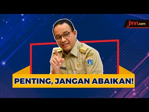 Pesan Anies Baswedan Buat Warga Jakarta, Ini Penting
