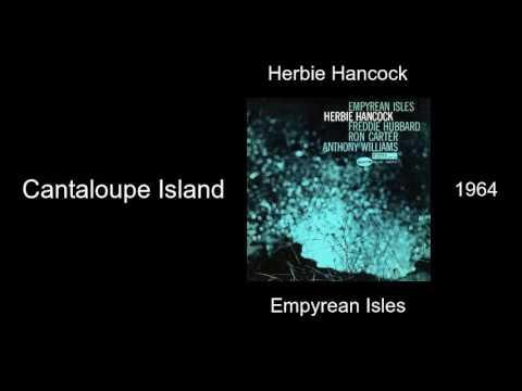 Herbie Hancock Cantaloupe Island Empyrean Isles 1964