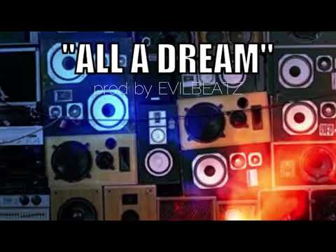 EvilBeatz - All A Dream