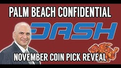 PALM BEACH CONFIDENTIAL November Coin Pick! PBC Newsletter!