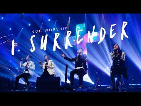 I Surrender (Album Faith /NDC Worship Live Recording)