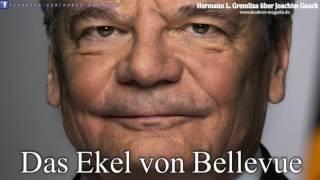 Das Ekel von Bellevue  - Hermann L. Gremliza über Joachim Gauck (2013)