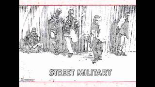 Street Military: The Next Episode